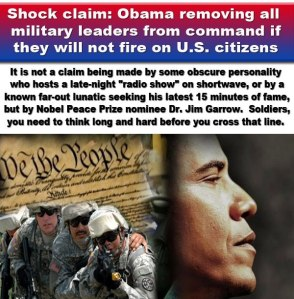 OBAMA-REMOVE-MILITARY-WHO-WONT-SHOOT-ON-AMERICANS